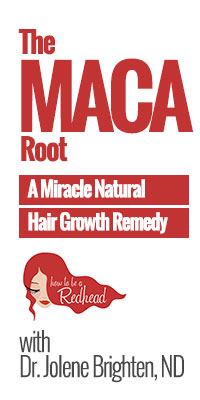 How to be a Redhead | The Maca Root