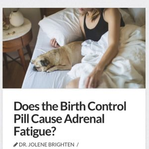 Could the pill be the cause of your adrenal symptoms?hellip