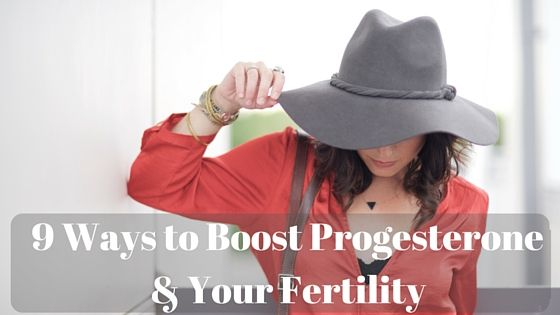 9 Ways to Increase Progesterone & Boost Fertility