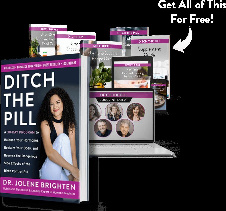 Ditch the Pill by Dr. Jolene Brighten