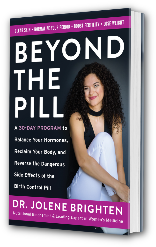 Ditch the Pill by Dr. Jolene Brighten