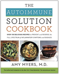 autoimmune solution cookbook amy myers